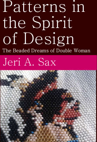 Patterns in the Spirit of Design - The Beaded Dreams of Double Woman